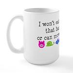 Won't Eat Large Mug