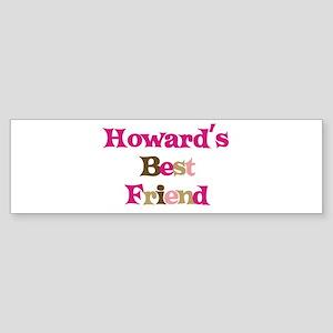 Howard's Best Friend Bumper Sticker