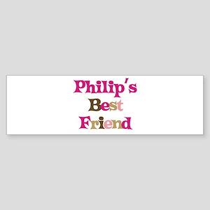 Philip's Best Friend Bumper Sticker