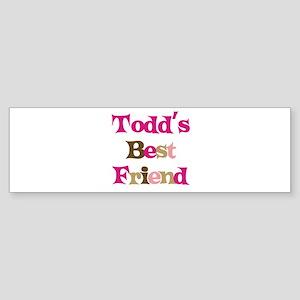 Todd's Best Friend Bumper Sticker