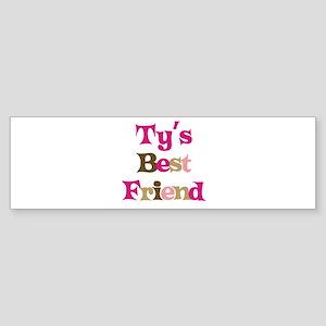 Ty's Best Friend Bumper Sticker