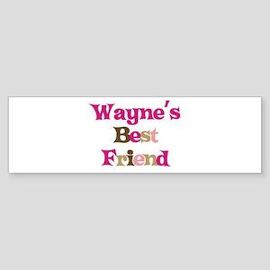 Wayne's Best Friend Bumper Sticker