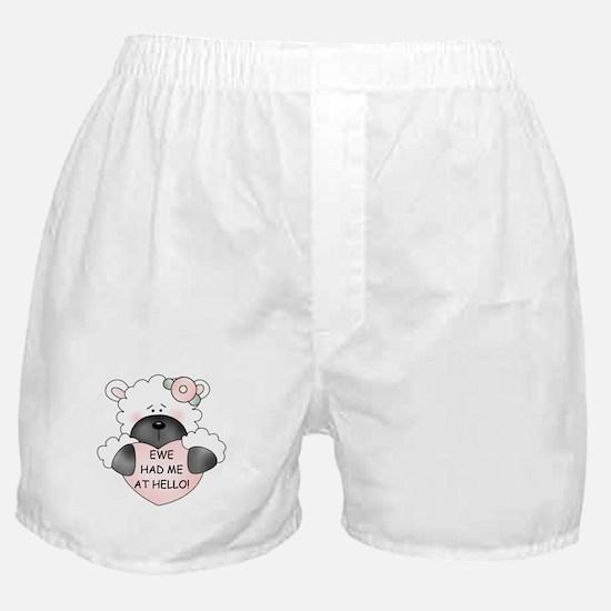 EWE HAD ME AT HELLO Boxer Shorts