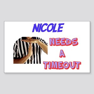 Nicole Needs a Time-Out Rectangle Sticker