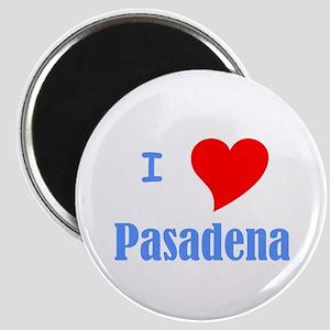 I Love Pasadena Magnet