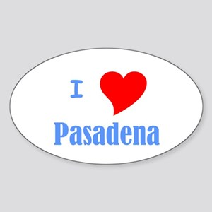 I Love Pasadena Oval Sticker