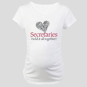 Secretaries Maternity T-Shirt