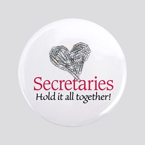 "Secretaries 3.5"" Button"