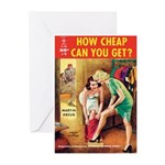 """Greeting (10)-""""How Cheap Can You Get?"""""""