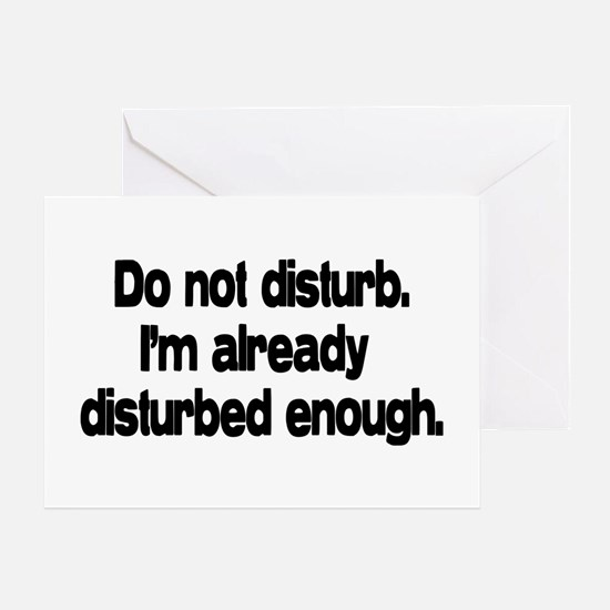 Do not disturb. Greeting Card