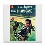 "Coaster - ""I Am Fugitive From Chain Gang&quot"