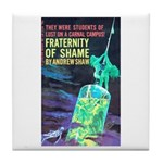 "Coaster - ""Fraternity of Shame"""