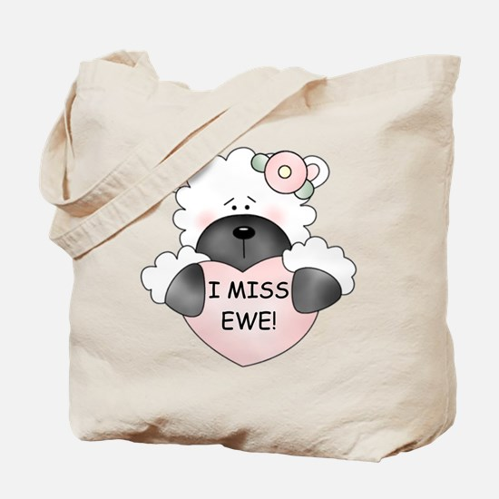 I MISS EWE! Tote Bag