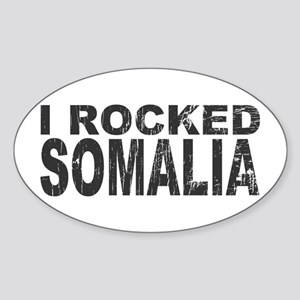I Rocked Somalia Oval Sticker