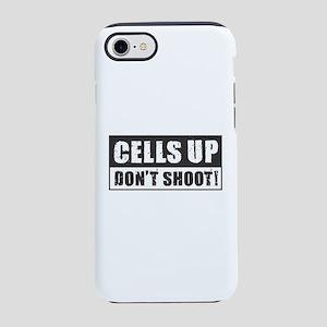 Cells Up Don't Shoot iPhone 8/7 Tough Case