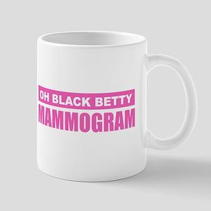 Black Betty Mammogram Mugs