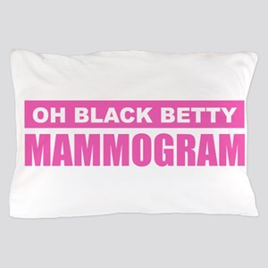 Black Betty Mammogram Pillow Case