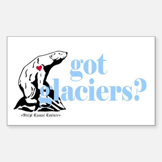 Got Glaciers? Rectangle Decal