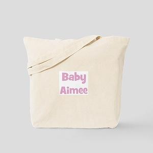 Baby Aimee (pink) Tote Bag
