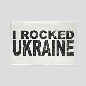 I Rocked Ukraine Rectangle Magnet