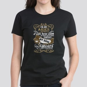 Im An Aries Woman I Was Born With My Heart T-Shirt