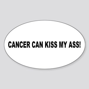 Cancer Can Kiss My Ass -- Breast Cancer Awareness