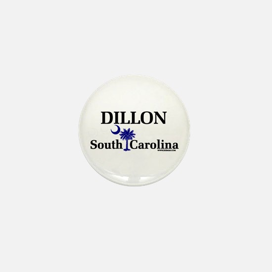 Dillon South Carolina Mini Button