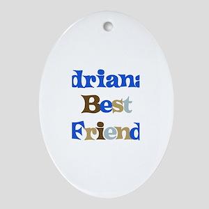Adriana's Best Friend Oval Ornament