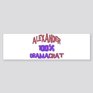 Alexander - 100% Obamacrat Bumper Sticker