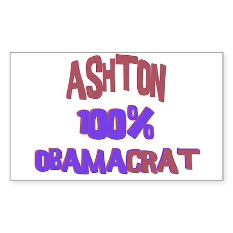 Ashton - 100% Obamacrat Rectangle Sticker