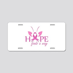 Hope finds a way- Pink ribb Aluminum License Plate