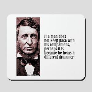 """Thoreau """"Different Drummer"""" Mousepad"""