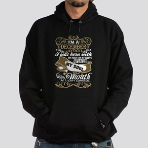Im A December Woman I Was Born With My Sweatshirt