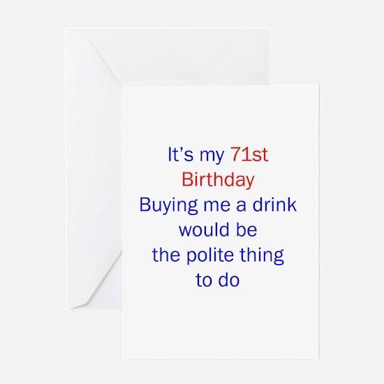 71st birthday drink Greeting Card