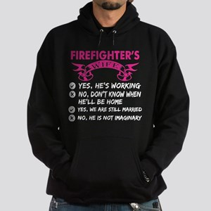 Firefighters Wife Yes Hes Working Sweatshirt