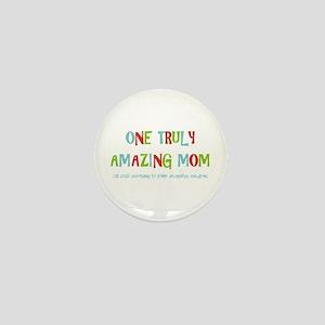 One Truly Amazing Mom Mini Button