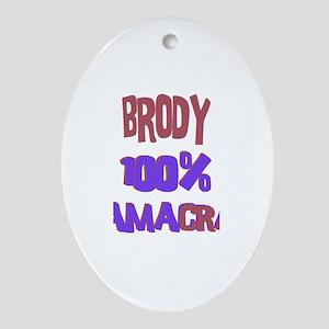 Brody - 100% Obamacrat Oval Ornament