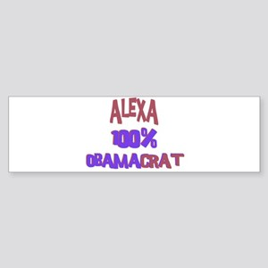 Alexa - 100% Obamacrat Bumper Sticker