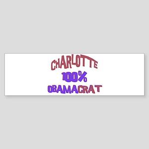 Charlotte - 100% Obamacrat Bumper Sticker