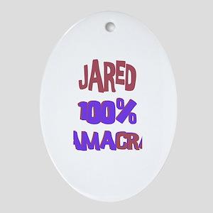 Jared - 100% Obamacrat Oval Ornament