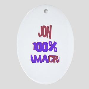 Jon - 100% Obamacrat Oval Ornament