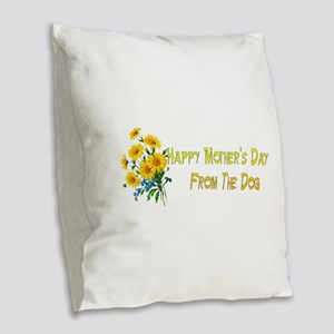 Dog Wishes For Mom Burlap Throw Pillow