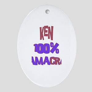 Ken - 100% Obamacrat Oval Ornament