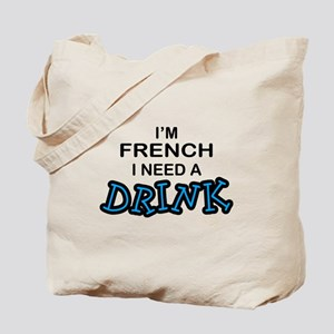 Australian Need a Drink Tote Bag