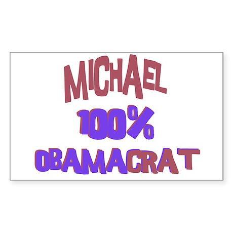 Michael - 100% Obamacrat Rectangle Sticker