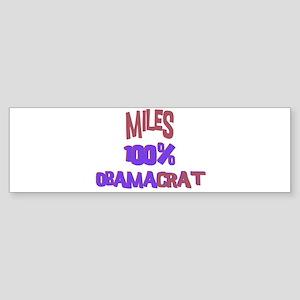 Miles - 100% Obamacrat Bumper Sticker