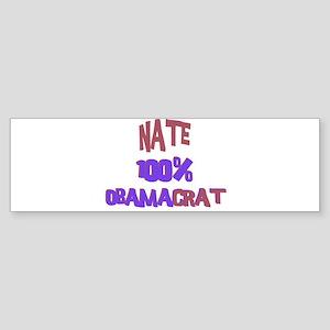 Nate - 100% Obamacrat Bumper Sticker