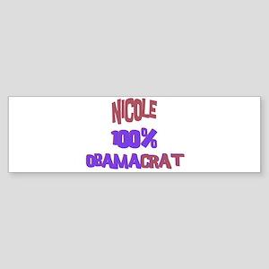 Nicole - 100% Obamacrat Bumper Sticker