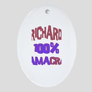 Richard - 100% Obamacrat Oval Ornament