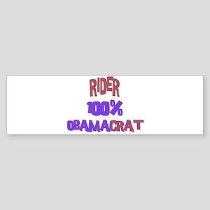 Rider - 100% Obamacrat Bumper Sticker